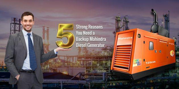 5 Strong Reasons You Need a Backup Mahindra Diesel Generator